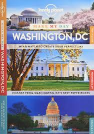 Washington Dc Attractions Map Lonely Planet Make My Day Washington Dc Travel Guide Lonely