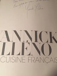 stage en cuisine gastronomique dediace yannickalleno livre ma cuisine française exceptionnel