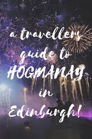 best 25 edinburgh hogmanay ideas on edinburgh