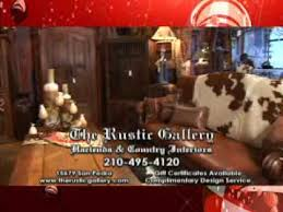 The Rustic Gallery San Antonio TX YouTube - Western furniture san antonio