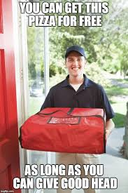 Delivery Meme - pizza delivery man latest memes imgflip