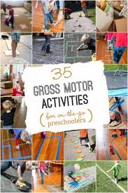 35 gross motor activities for preschoolers that like to move