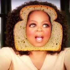 Oprah Winfrey Meme - this oprah winfrey i love bread meme almost rivals her you get a car