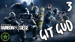 rainbow six siege git gud 3 even better gud er