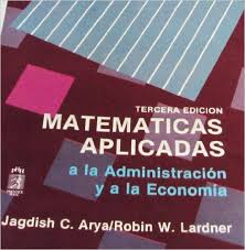 imagenes matematicas aplicadas matematicas aplicadas a administracion y economia spanish edition