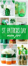st patrick u0027s day crafts recipes in mason jars mason jar crafts