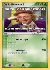 Quickscope Meme - pokémon dank 420 memes quickscope my pokemon card