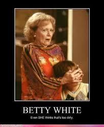 Betty White Memes - 15 best betty white memes because she deserves her own board