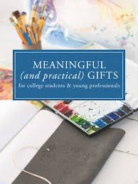 meaningful gifts for meaningful and practical gifts for college students the blue sky