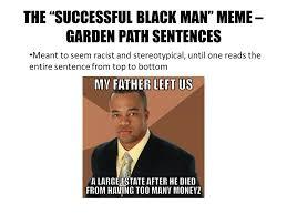 Successful Black Man Meme - elena lathrop sociology b a university of california los angeles