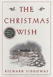 the christmas wish the christmas wish by richard siddoway