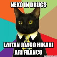 Meme Neko - in drugs