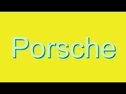 pronounce porsche cayenne how to pronounce porsche