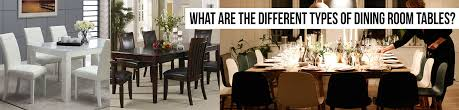 types of dining tables the different types of dining room tables phoenix furniture outlet