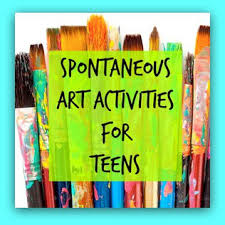 spontaneous art therapy activities for teens the art of