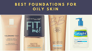 Best Skin Care Brand For Oily Skin Top 10 Best Foundations For Oily Skin In 2017 Reviews