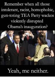 Tea Party Memes - remember when all those intolerant racist homophobic gun toting tea