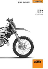 2017 ktm 125 150 xc w service repair manual ktm 125 and repair