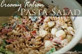 creamy pasta salad recipe italian pasta salad homemade for elle