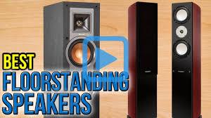top 10 home theater top 10 floorstanding speakers of 2017 video review