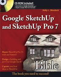 tutorial google sketchup 7 pdf manual google sketchup and sketchup pro 7 bible