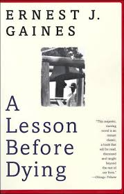 a lesson before dying by ernest j gaines paperback barnes noble