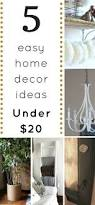 Best Home Decor by Five Home Decor Ideas You Can Diy For 20 Or Less 1915 House