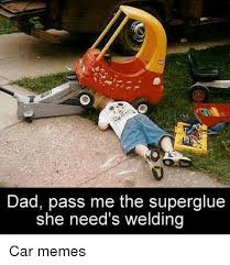 Welding Meme - 25 best memes about welding cars meme and memes welding