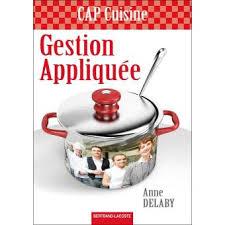 livre de cuisine cap gestion appliquée cap cuisine livre de l élève broché