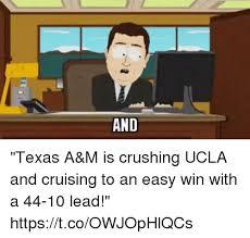 Texas A M Memes - 25 best memes about ucla ucla memes