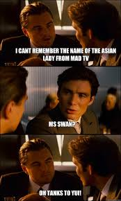 Mad Tv Memes - i cant remember the name of the asian lady from mad tv ms swan oh