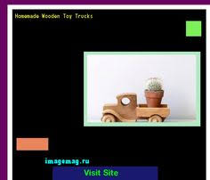 Homemade Wooden Toy Trucks by Build Wooden Toy Truck 194134 The Best Image Search 10331603