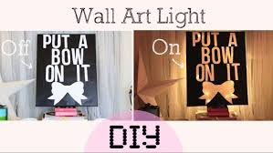 Wall Art Home Decor Diy Light Lamp Wall Art Home Decor Youtube