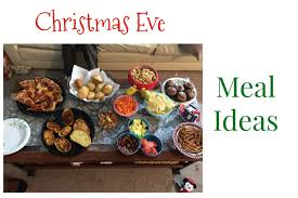 christmas menu ideas christmas eve meal ideas u2022 always moving mommy