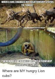 Single Relationship Memes - whena girl changes her relationship status to single wheniaguy