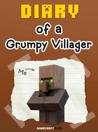 buy diary of a grumpy villager an unofficial minecraft book for