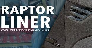 everything you need to know about raptor liner