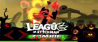 league of stickman full version apk download league of stickman zombie 1 2 2 apk mod download android