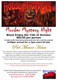 Halloween Murder Mystery Party Ideas by House Of Horrors Murder Mystery Night Friday 13th October 2017