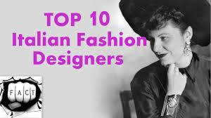 top 10 most popular italian fashion designers youtube