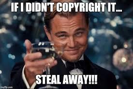 Meme Copyright - leonardo dicaprio cheers meme imgflip