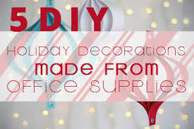 office decorations diy holiday decorations made from office supplies