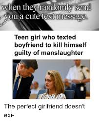 Cute Memes For Boyfriend - send when they randoml sena oua cute text message teen girl who