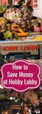 easy ways to save money at hobby lobby