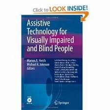 Assistive Technology For Blindness And Low Vision Overview Of Assistive Technology For Individuals Who Are Blind