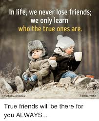 True Friend Meme - 25 best memes about true friend true friend memes