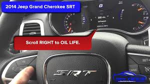2014 jeep grand cherokee srt oil light reset service light reset