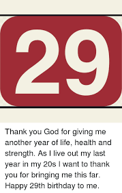 thank you god for giving me another year of health and