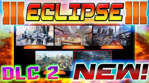 Eclipse Maps New Eclipse Cod Bo3 Dlc Pack Cod Bo3 Dlc 2 New Multiplayer