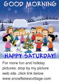 Saturday Morning Memes - good morning happy saturday for more fun and holiday pictures